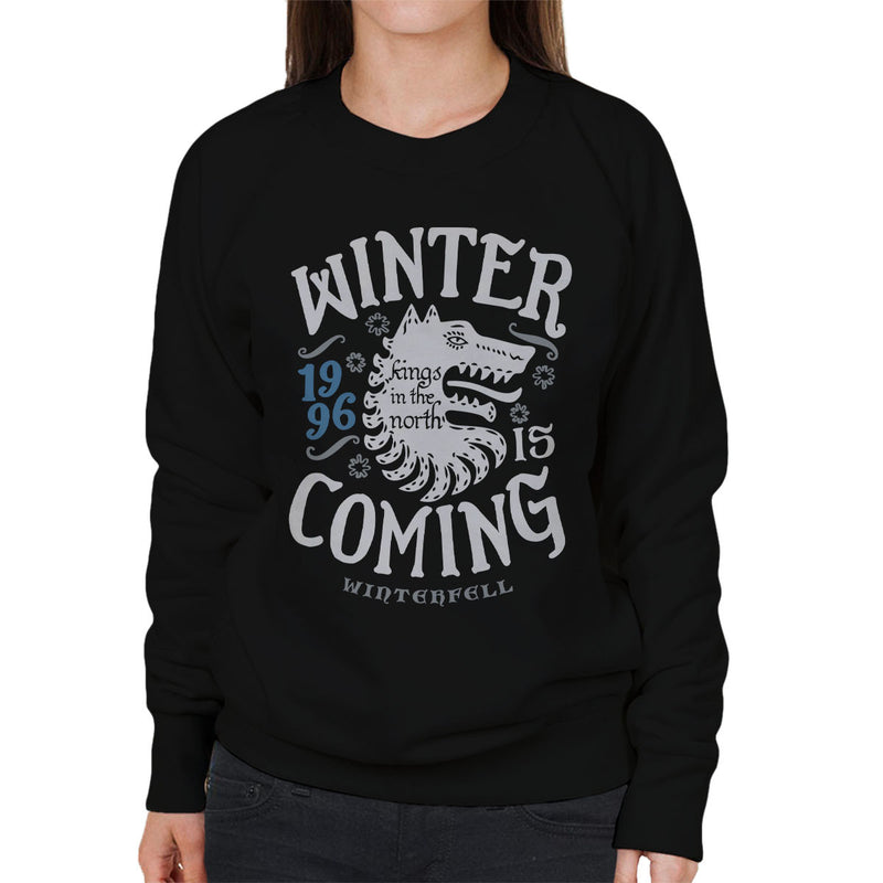 Winter Is Coming Winterfell Stark Game Of Thrones Women's Sweatshirt