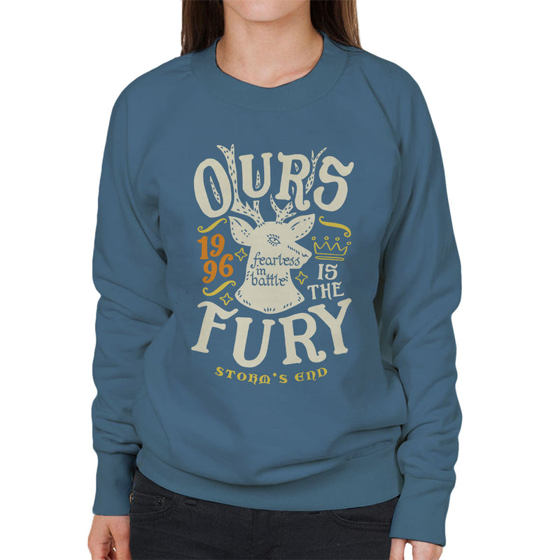 Ours Is The Fury Storms End Baratheon Game Of Thrones Women's Sweatshirt by Olipop - Cloud City 7