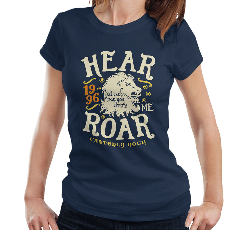 Hear Me Roar Catserly Rock Lannister Game Of Thrones Women's T-Shirt by Olipop - Cloud City 7