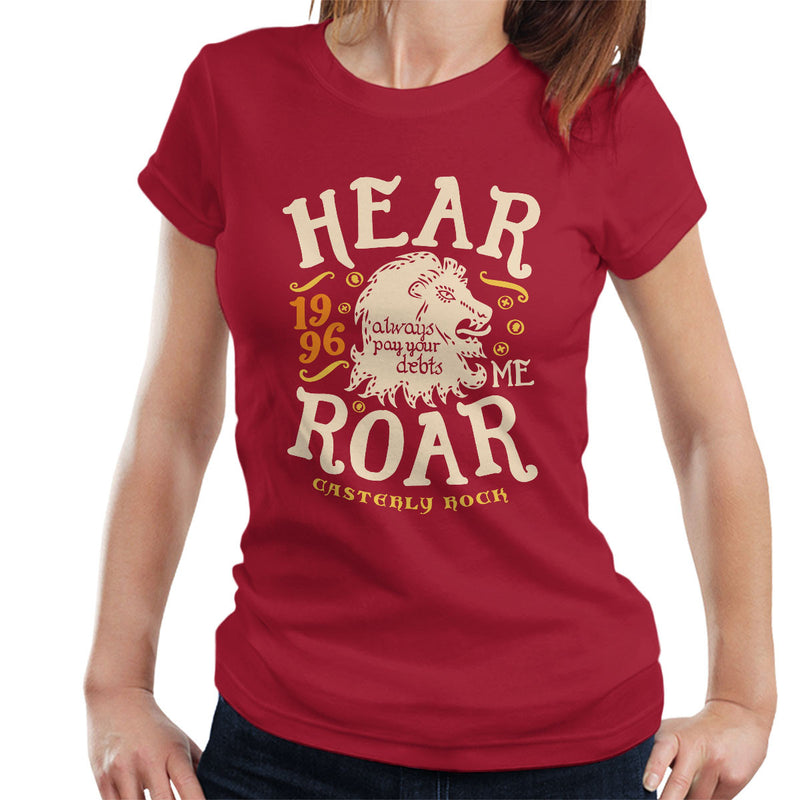 Hear Me Roar Catserly Rock Lannister Game Of Thrones Women's T-Shirt