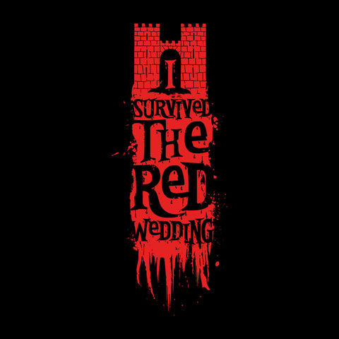 I Survived The Red Wedding Game Of Thrones