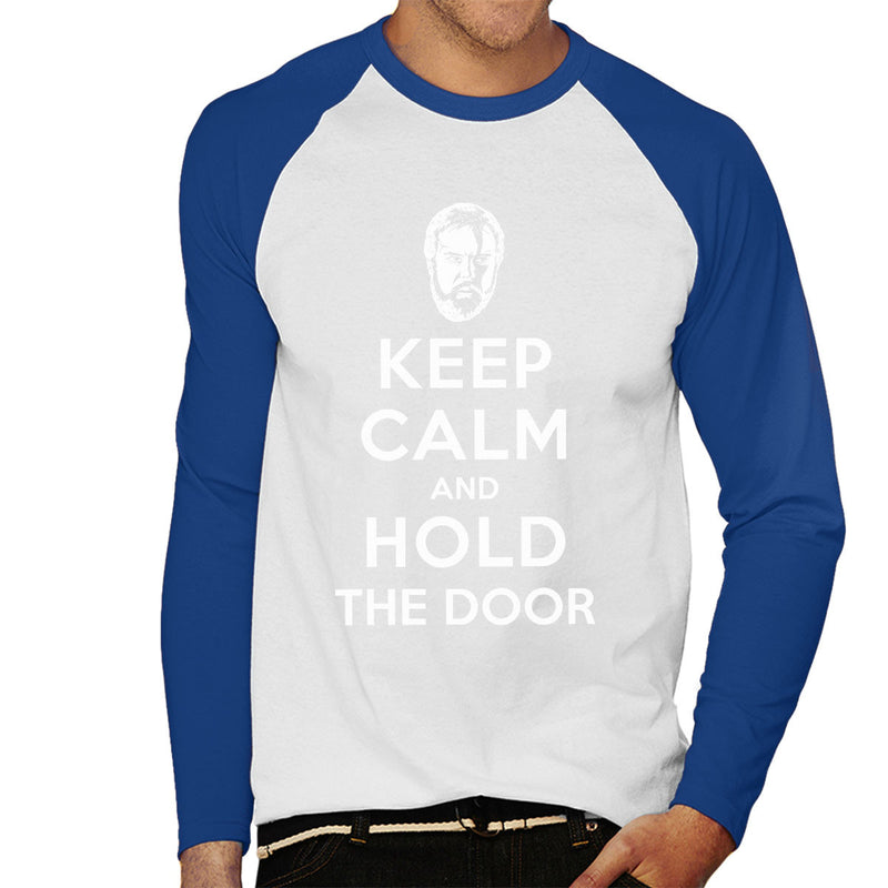 Keep Calm And Hold The Door Hodor Game Of Thrones Men's Baseball Long Sleeved T-Shirt by Olipop - Cloud City 7