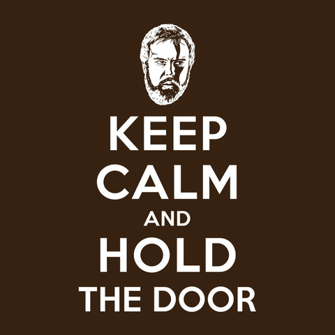 Keep Calm And Hold The Door Hodor Game Of Thrones