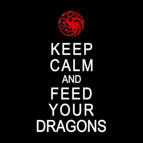 Feed Dragons Game Of Thrones