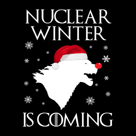 Nuclear Winter Is Coming Game of Thrones Christmas