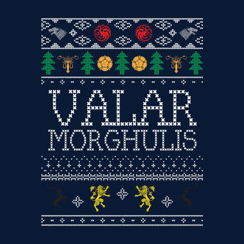 Valar Morghulis Game Of Thrones Christmas