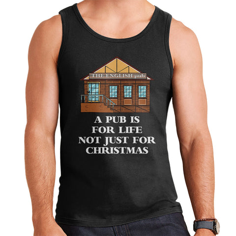 A Pub Is For Life Not Just Christmas Men's Vest
