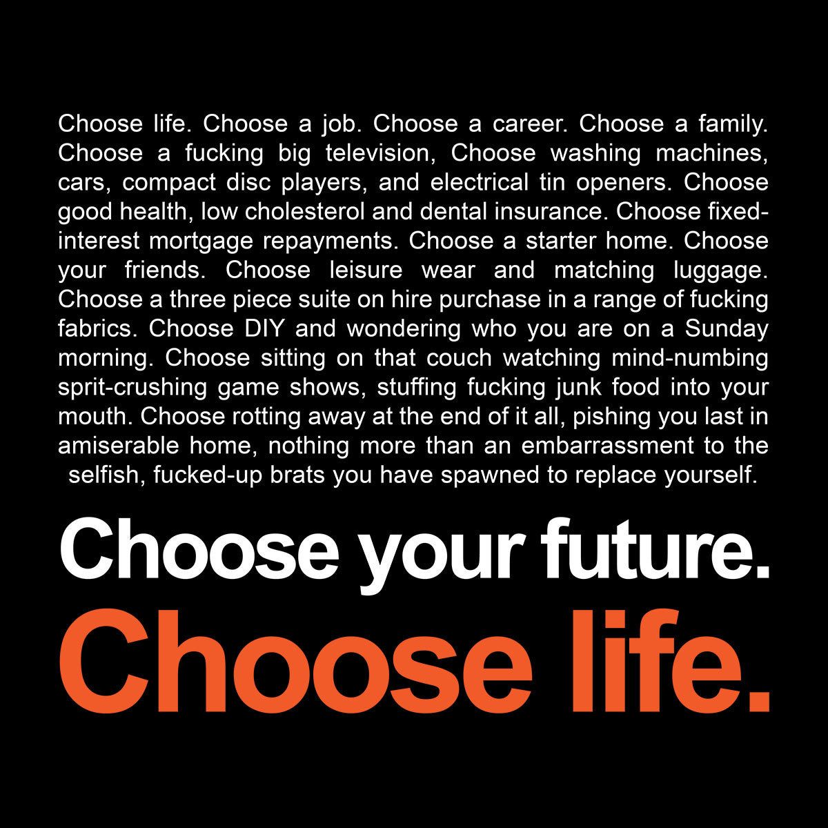 choses in life Life is full of choices everything that happens to us in life is a result of our choices we choose to go to the gym or not, to have a date night with our significant other or not, to hit the snooze button or get up.