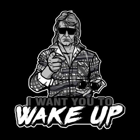I Want You To Wake Up They Live