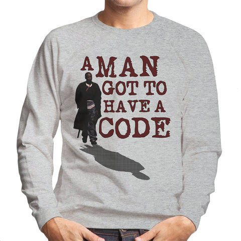 A Man Got To Have A Code Omar The Wire Men's Sweatshirt