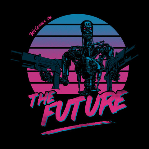 The Terminator Welcome To The Future