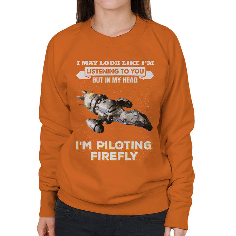 I May Look Like Firefly Serenity Women's Sweatshirt by Pheasant Omelette - Cloud City 7
