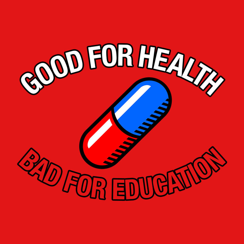 Akira Pill Good For Health Bad For Education Men's T-Shirt by FbsArts - Cloud City 7