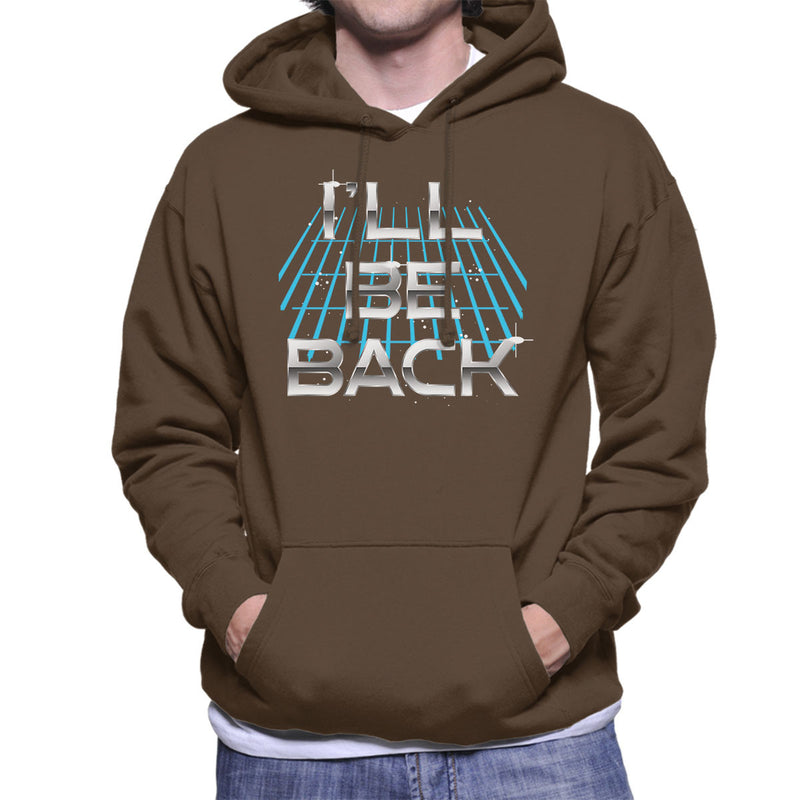 Ill Be Back Terminator Quote Men's Hooded Sweatshirt by Create Or Destroy - Cloud City 7