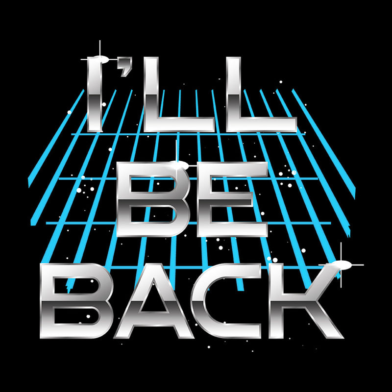 Ill Be Back Terminator Quote Men's T-Shirt by Create Or Destroy - Cloud City 7