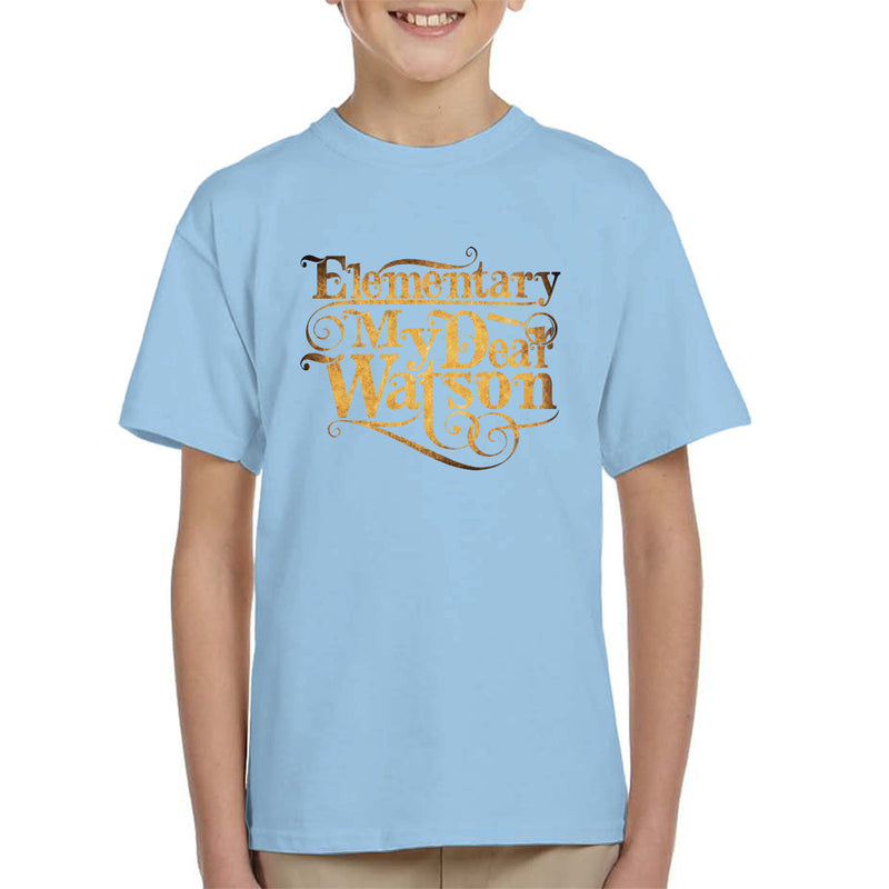 Elementary My Dear Watson Sherlock Holmes Quote Kid's T-Shirt by Create Or Destroy - Cloud City 7