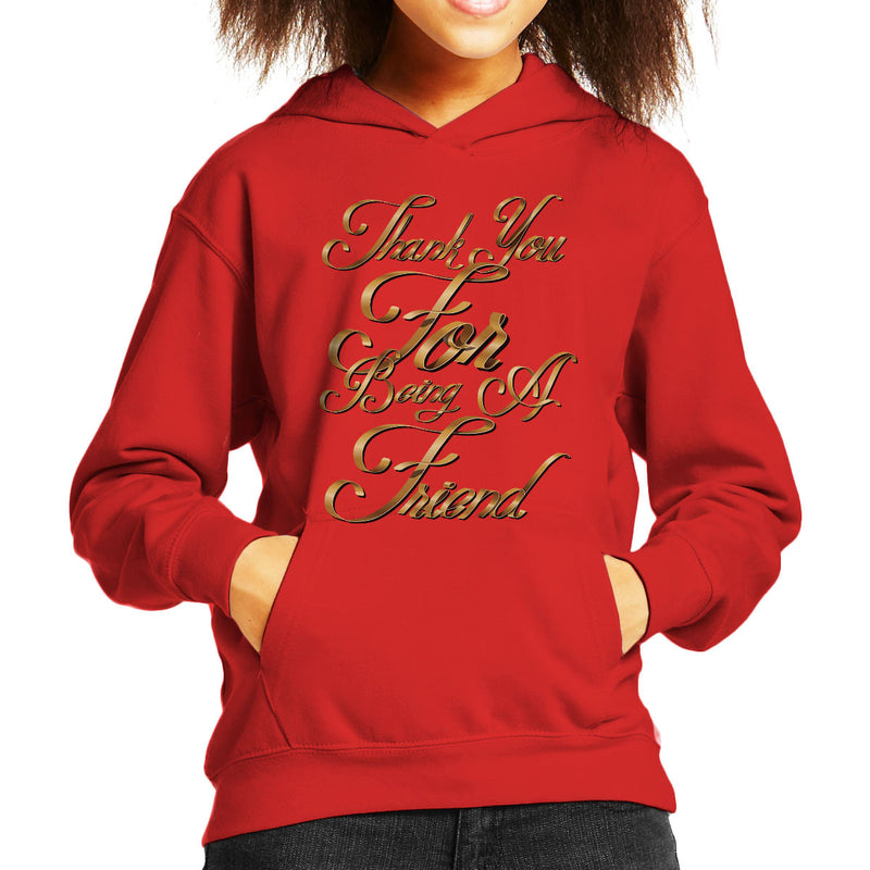 Thank You For Being A Friend Golden Girls Kid's Hooded Sweatshirt by Create Or Destroy - Cloud City 7