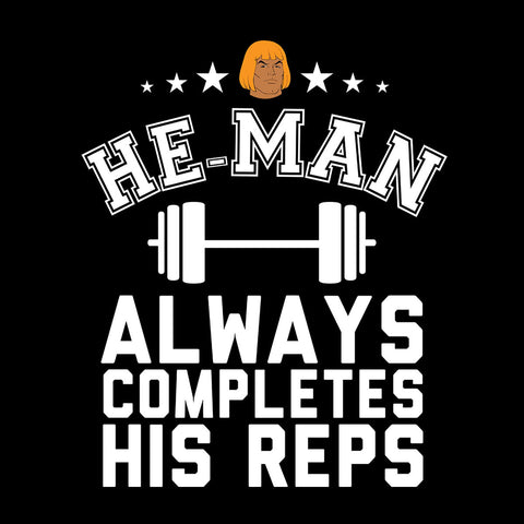 He Man Always Completes His Reps Masters Of The Universe