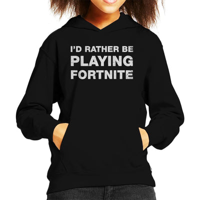 Id Rather Be Playing Fortnite Kid's Hooded Sweatshirt by Cattoc C - Cloud City 7