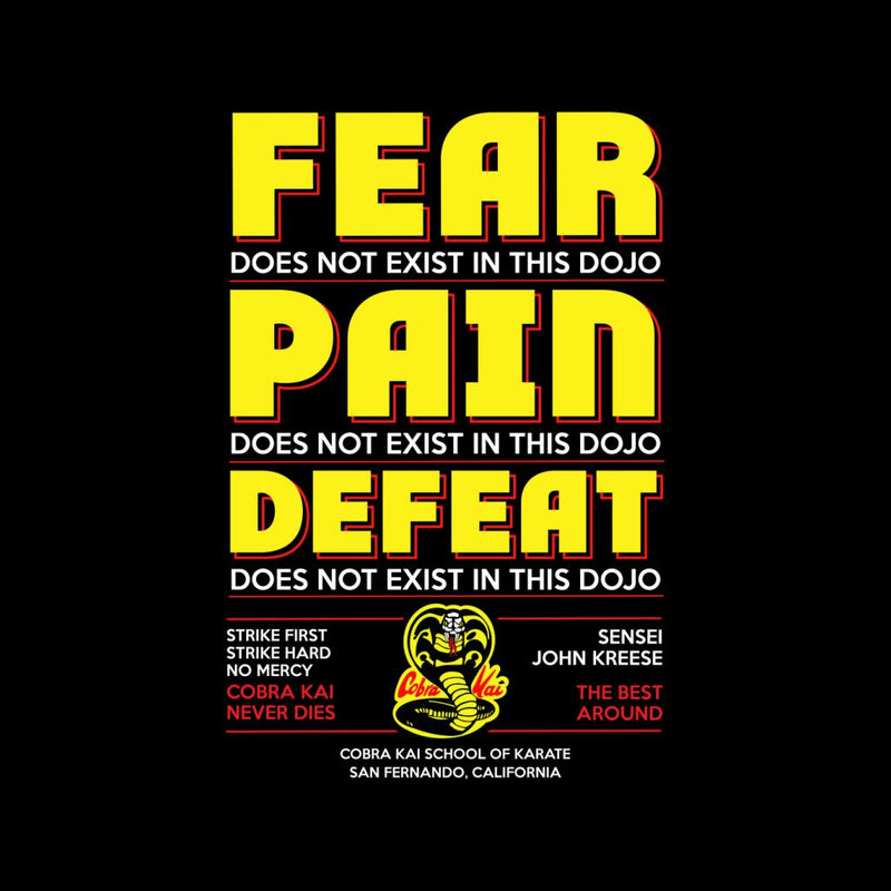 Cobra Kai Fear Pain And Defeat Do Not Exist In This Dojo Men's T-Shirt by Stroodle Doodle - Cloud City 7