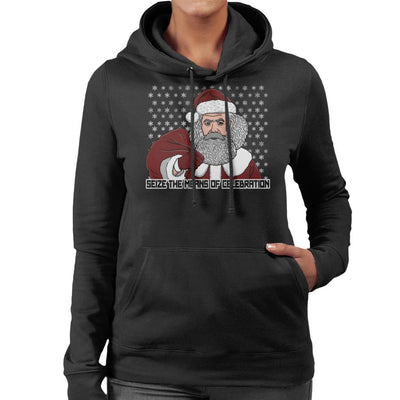 ChristMarx Seize The Means Of Celebration Christmas Women's Hooded Sweatshirt by Bohsky - Cloud City 7