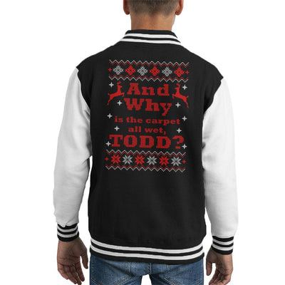 And Why Is The Carpet Wet Todd Christmas Vacation Kid's Varsity Jacket by Acepress - Cloud City 7