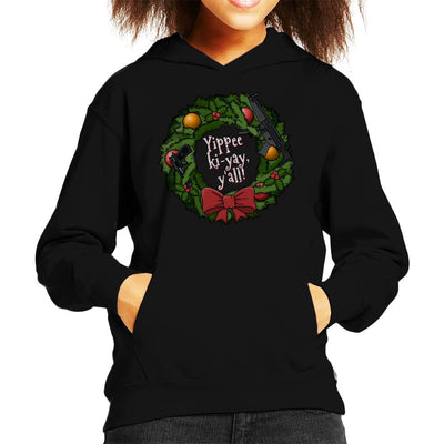 Yippee Ki Yay Christmas Wreath Die Hard Kid's Hooded Sweatshirt by Bohsky - Cloud City 7