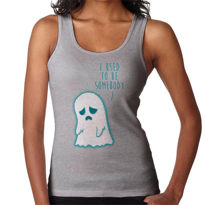 Ghost I Used To Be Somebody Women's Vest