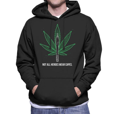 Not All Heroes Wear Capes Weed Men's Hooded Sweatshirt by Constantine2454 - Cloud City 7