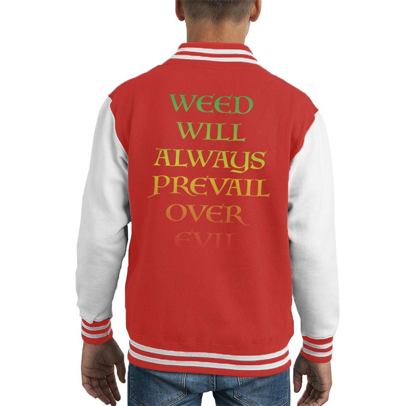 Weed Will Always Prevail Over Evil Kid's Varsity Jacket by Karmadesigner - Cloud City 7