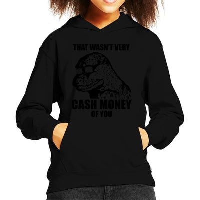 That Wasnt Very Cash Money Of You Meme Black Text Kid's Hooded Sweatshirt by BrotherOfPerl - Cloud City 7