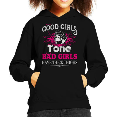 Good Girls Tone Bad Girls Have Thick Thighs Kid's Hooded Sweatshirt by Happeace - Cloud City 7