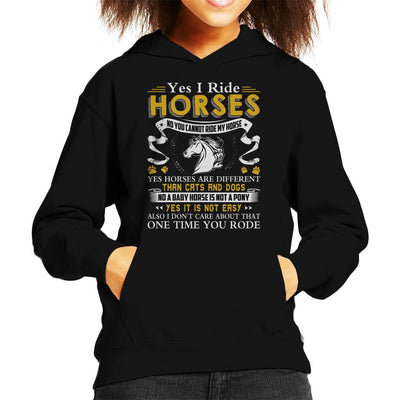 Yes I Ride Horses No You Cannot Ride My Horse Kid's Hooded Sweatshirt by Happeace - Cloud City 7