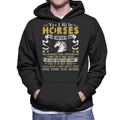 Yes I Ride Horses No You Cannot Ride My Horse Men's Hooded Sweatshirt by Happeace - Cloud City 7