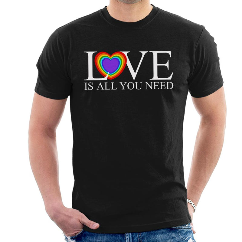 Love Is All You Need Rainbow Heart Men's T-Shirt