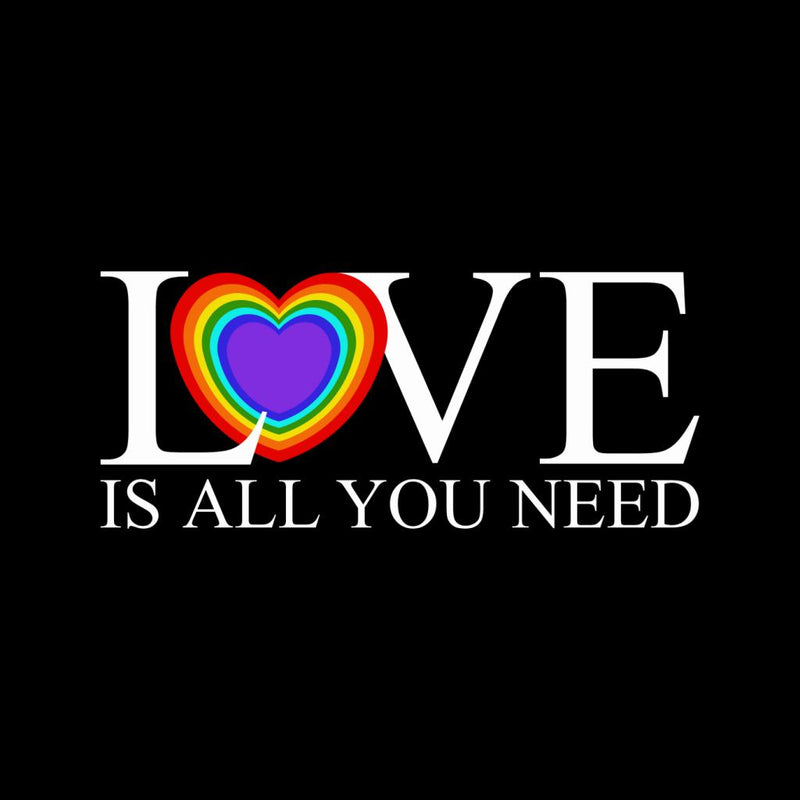 Love Is All You Need Rainbow Heart