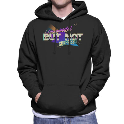 Disappointed But Not Surprised Men's Hooded Sweatshirt by Geekydog - Cloud City 7