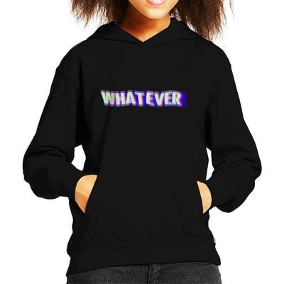 Whatever Distorted Slogan Kid's Hooded Sweatshirt by crbndesign - Cloud City 7