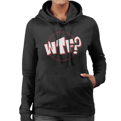 WTF Comic Text Women's Hooded Sweatshirt by crbndesign - Cloud City 7