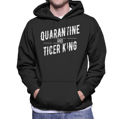 Quarantine And Tiger King Joe Exotic Men's Hooded Sweatshirt by Pheasant Omelette - Cloud City 7
