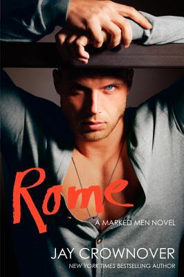 Rome (Marked Men #3) - D'Autores