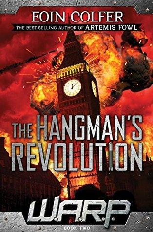 W.A.R.P. Book 2: The Hangman's Revolution - D'Autores