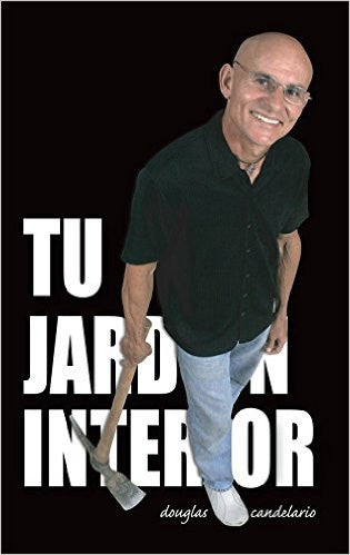 Tu Jardin Interior (Your Indoor Garden: not necessarily on plants) in Spanish - D'Autores