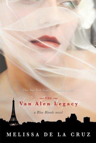 Van Alen Legacy, The (Blue Bloods, Book 4) - D'Autores