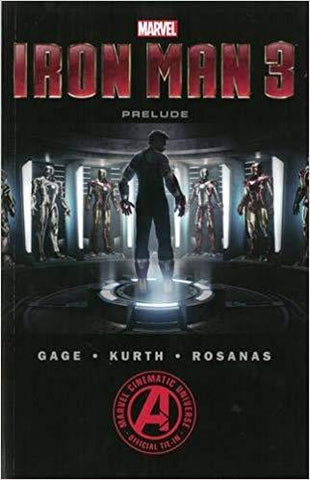 Marvel's Iron Man 3 The Movie Prelude - D'Autores