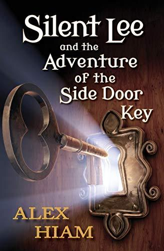 Silent Lee: And the Adventure of the Side Door Key - D'Autores