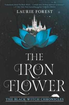 The Iron Flower (The Black Witch Chronicles, Book 2) - D'Autores