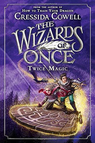 The Wizards of Once: Twice Magic - D'Autores