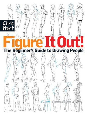 Figure It Out! The Beginner's Guide to Drawing People (Christopher Hart Figure It Out!) - D'Autores