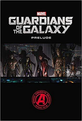 Marvel's Guardians of the Galaxy Prelude - D'Autores